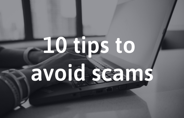 10 tips to avoid scams